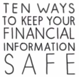 10 Ways to Protect Your Financial Information